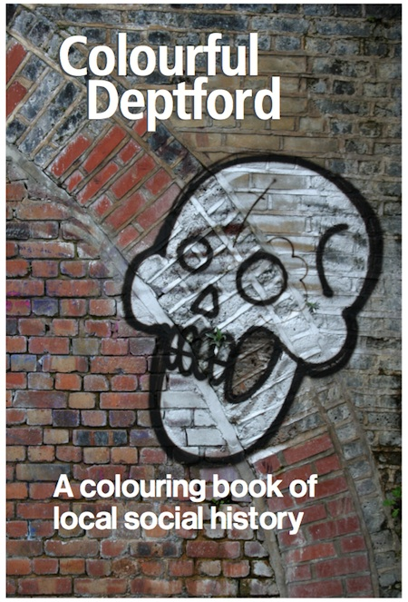 cover of Colourful Deptford - graffiti on a wall of a skull